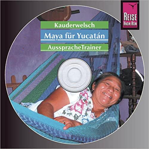 9783831761821: Maya für Yucatan. Kauderwelsch-CD;
