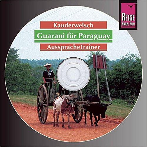 9783831761852: Guarani (Paraguay). Kauderwelsch AusspracheTrainer. CD