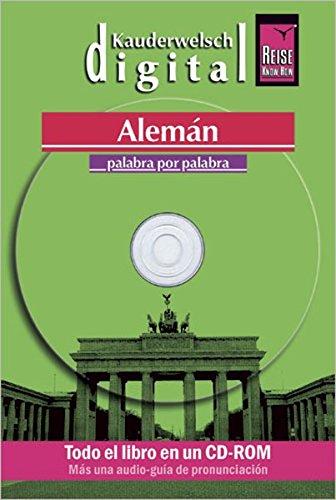 9783831762057: Reise Know-How Kauderwelsch DIGITAL Alemán (Deutsch als Fremdsprache, spanische Ausgabe) (CD-ROM): Sprachführer und AusspracheTrainer kombiniert auf CD-ROM