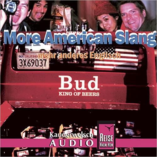 9783831762118: More American Slang, mehr anderes Englisch, 1 Audio-CD