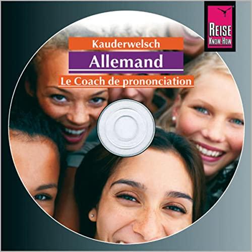 9783831762286: Reise Know-How AusspracheTrainer Allemand (Deutsch, französische Ausgabe) (Audio-CD): Das ganze Buch auf CD-ROM plus Audio Aussprachetrainer