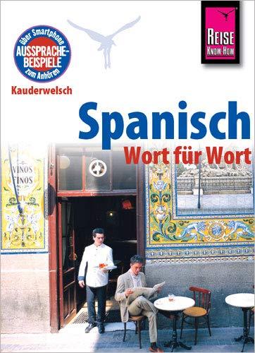 9783831764112: Reise Know-How Kauderwelsch Spanisch - Wort für Wort