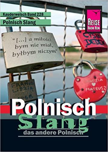 9783831764129: Reise Know-How Kauderwelsch Polnisch Slang - das andere Polnisch