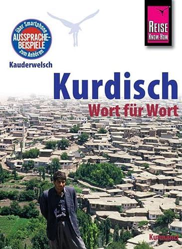 9783831764365: Reise Know-How Sprachführer Kurdisch - Wort für Wort