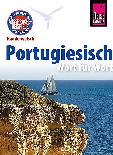 9783831764372: Reise Know-How Kauderwelsch Portugiesisch - Wort für Wort