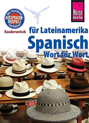 9783831764402: Reise Know-How Kauderwelsch Spanisch für Lateinamerika - Wort für Wort