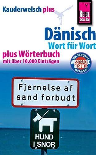9783831764556: Reise Know-How Sprachführer Dänisch - Wort für Wort plus Wörterbuch