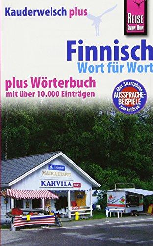 9783831764587: Reise Know-How Kauderwelsch plus Finnisch - Wort für Wort plus Wörterbuch