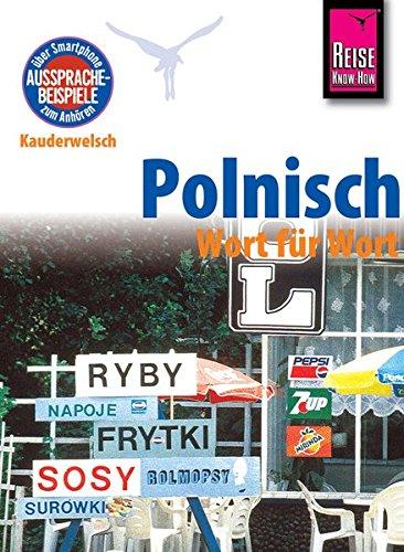 9783831764679: Reise Know-How Sprachführer Polnisch - Wort für Wort