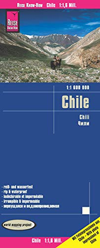 Chile Road Map - 2016 - 1:1,600,000 (English, Spanish, French, German and Russian Edition): Reise ...