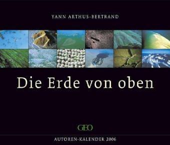 9783831814541: GEO Kunst - Die Erde von oben 2005. Mohn Kalender (Livre en allemand)