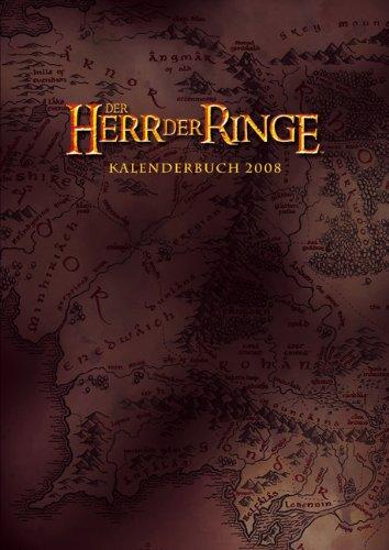 9783831836284: Der Herr der Ringe Kalenderbuch 2008.