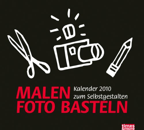 9783831854783: times & more Bastelkalender schwarz 2010