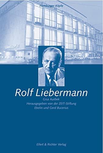 9783831900060: Rolf Liebermann (Hamburger Köpfe) (German Edition)