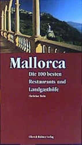 9783831900435: Mallorca. Die 100 besten Restaurants und Landgasthöfe.