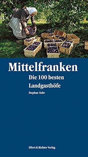 Mittelfranken - Die 100 besten Landgasthöfe Stephan