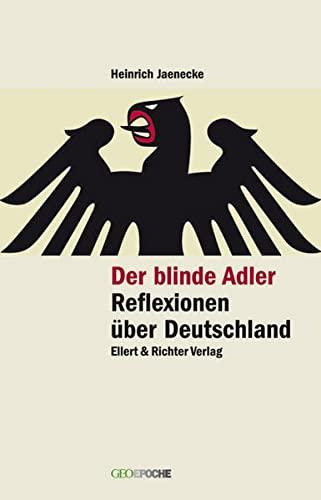 9783831902286: Der blinde Adler. Reflexionen über Deutschland