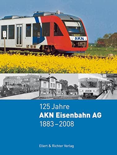 9783831903184: 125 Jahre AKN Eisenbahn AG 1883 - 2008
