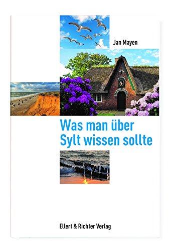 9783831903986: Was man über Sylt wissen sollte