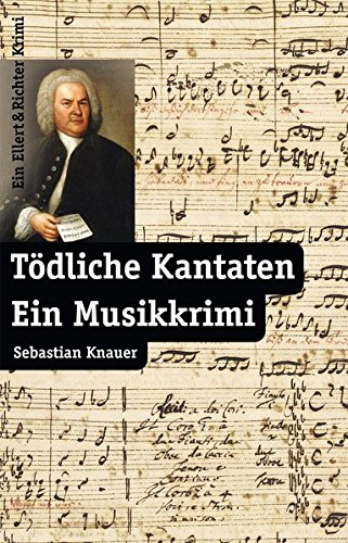 9783831904297: Tödliche Kantaten: Ein Musikkrimi