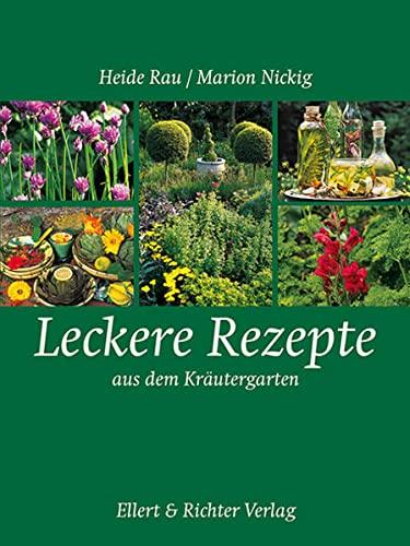 9783831905072: Leckere Rezepte aus dem Kräuter- und Bauerngarten