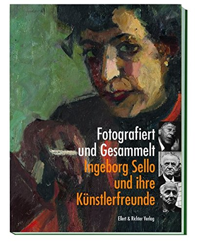 9783831906437: Fotografiert und Gesammelt: Ingeborg Sello und ihre Künstlerfreunde