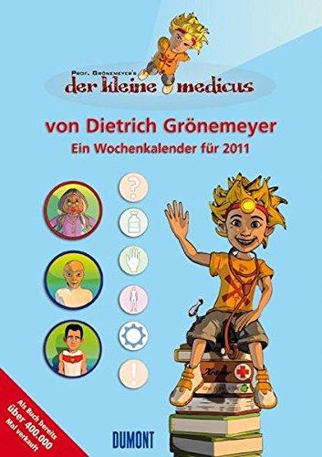 9783832016166: Der kleine Medicus. Ein Wochenkalender für 2011