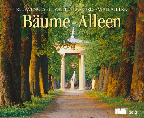9783832017781: Bäume - Alleen 2012 Tree Avenues Les Allees D'Arbres Viali Alberati