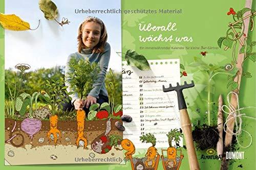9783832019860: Überall wächst was ... Alnatura Gartenkalender für Kinder