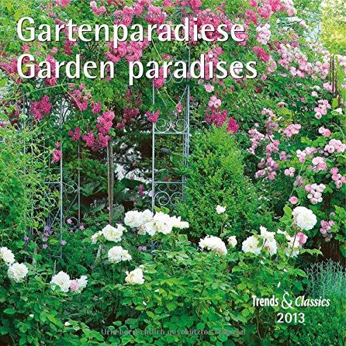 9783832020651: Garten - Gardening 2013. Trends & Classics Kalender