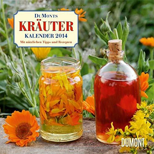 9783832024338: DuMonts Kräuter Kalender 2014. Broschürenkalender: Mit nützlichen Tipps und Rezepten