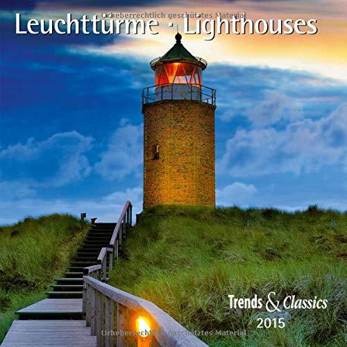 9783832026738: Leuchttürme 2015. Trends & Classics Kalender