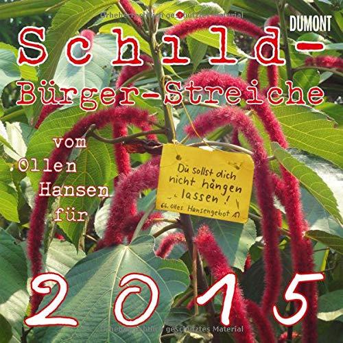 9783832028503: Schild-Bürger-Streiche 2015: Vom Olle Hansen