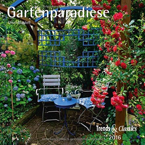 9783832031022: Gartenparadiese - T & C-Kalender 2016