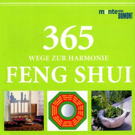 9783832085919: 365 Wege zur Harmonie, Feng Shui