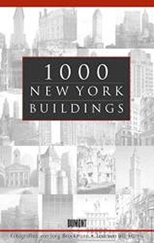 1000 New York Buildings. Vorwort von J. Dupré.