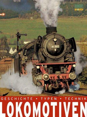 9783832088194: Lokomotiven. Geschichte, Typen, Technik
