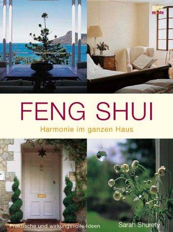 9783832088460: Feng-Shui Harmonie im ganzen Haus; praktische und wirkungsvolle Ideen