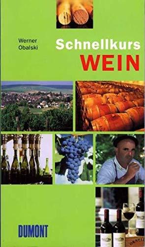 9783832155759: Schnellkurs Wein.