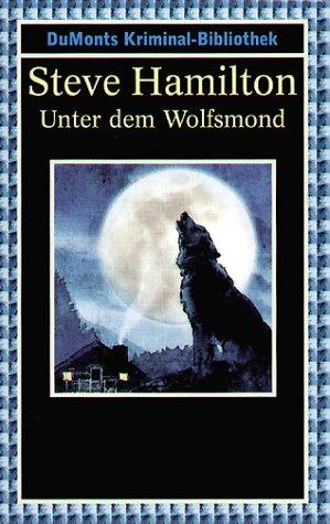 9783832156190: Unter Dem Wolfmond (Alex McKnight, #2)