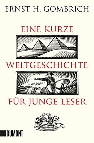 9783832161095: Eine kurze Weltgeschichte für junge Leser: Von der Urzeit bis zur Gegenwart