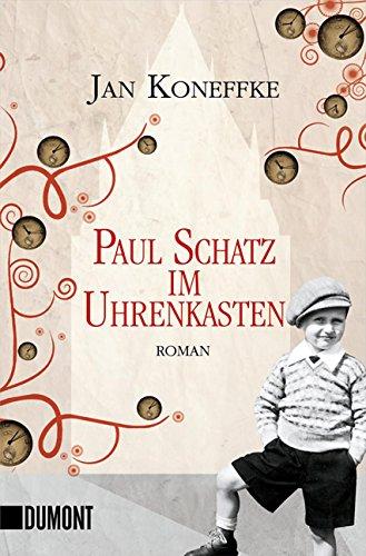 9783832161392: Paul Schatz im Uhrenkasten