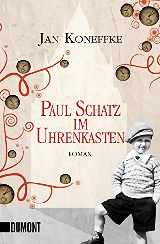 9783832161392: Paul Schatz im Uhrenkasten: Roman