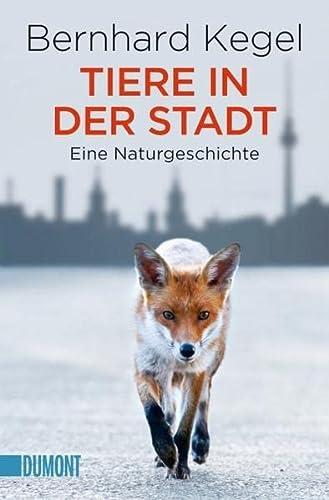 9783832162702: Tiere in der Stadt: Eine Naturgeschichte