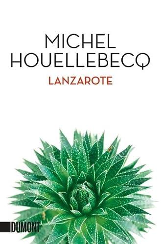 Lanzarote: Michel Houellebecq
