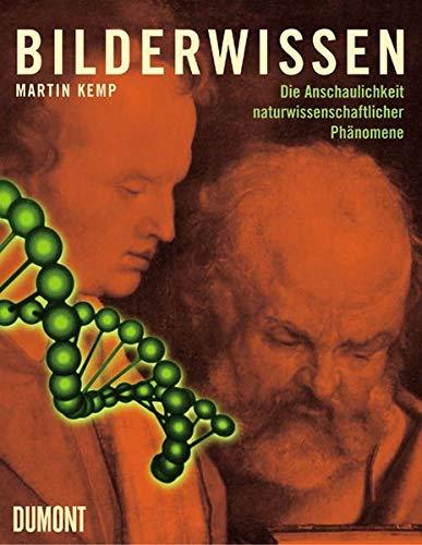 9783832171391: Bilderwissen: Die Anschaulichkeit naturwissenschaftlicher Phänomene