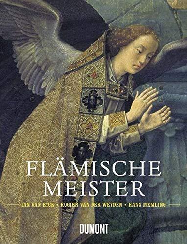 9783832172015: Flämische Meister: Jan van Eyck, Rogier van der Weyden, Hans Memling