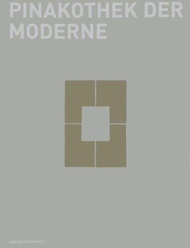 Pinakothek Der Moderns: A Handbook (English: Reinhold Baumstark, Carla