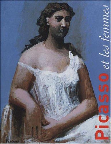 Picasso et les femmes: Mossinger, Ingrid Ritter, Beate Drechastel, Keratin