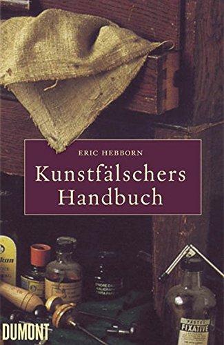 9783832172954: Kunstfälschers Handbuch